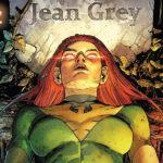 O Renascimento da Fênix: O Retorno de Jean Grey